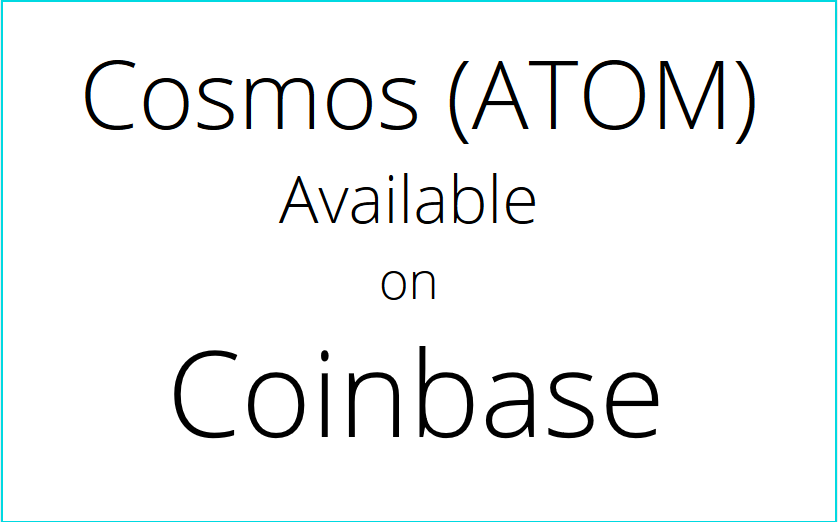 Cosmos (ATOM) Now Available on Coinbase.com, Coinbase's Android and iOS Apps