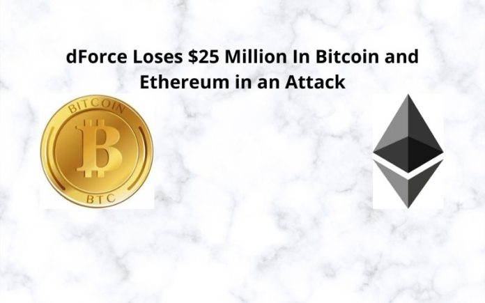 DeFi Protocol dForce Loses Over $25M in Bitcoin (BTC) and Ethereum (ETH) in an Attack On Saturday